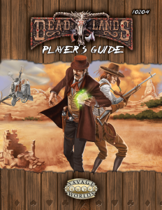 The Player's Guide of Deadlands Reloaded